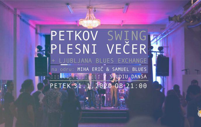Petkov SWING plesni večer + LJBX + Miha Erič & Samuel Blues