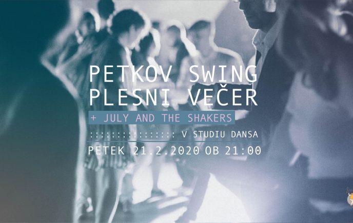 Petkov swing plesni večer + July and The Shakers