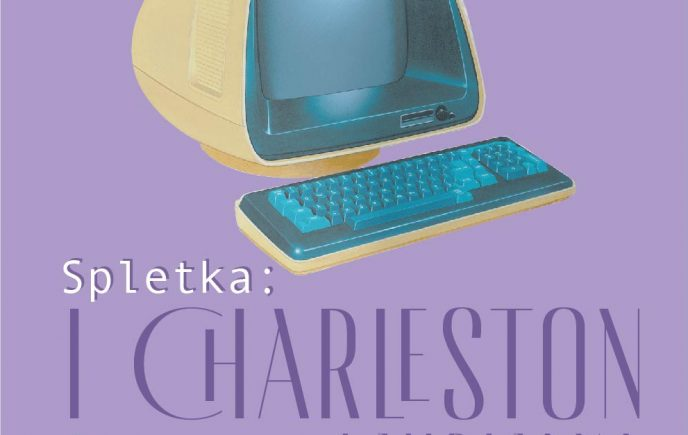 Spletka: I charleston Ljubljana